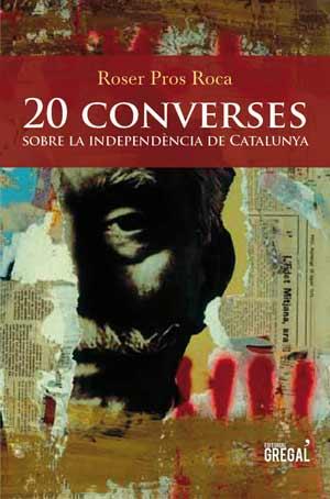 20 converses sobre la independència de Catalunya