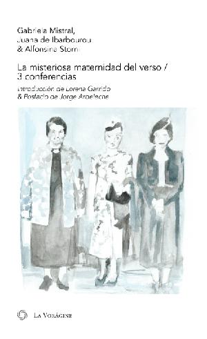 La misteriosa maternidad del verso. 3 conferencias