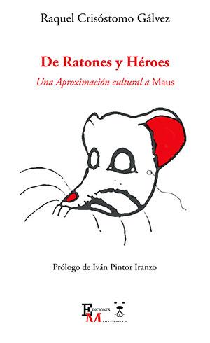 De ratones y héroes. Una aproximación cultural a Maus