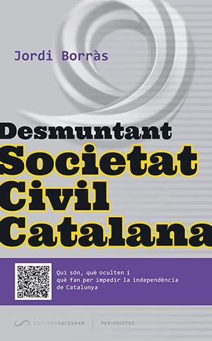 Desmuntant Societat Civil Catalana