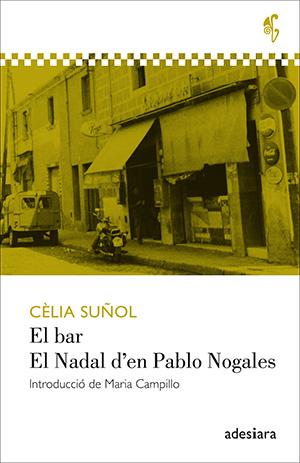 El bar / El Nadal d'en Pablo Nogales