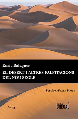 El desert i altres palpitacions del nou segle