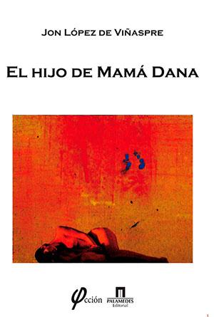 El hijo de Mamá Dana