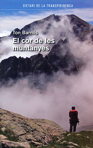 El cor de les muntanyes. Dietari de la Transpirenaica