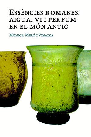 Essències romanes: aigua, vi i perfum en el món antic