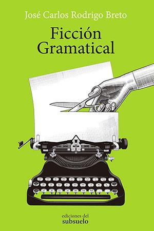 Ficción Gramatical
