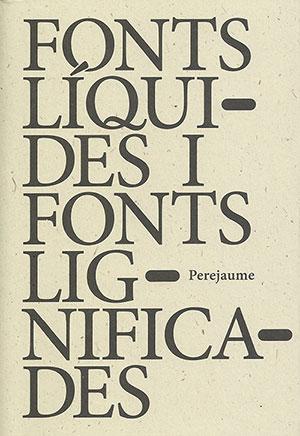Fonts líquides i fonts lignificades