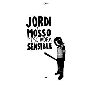 Jordi El Mosso d'Esquadra Sensible