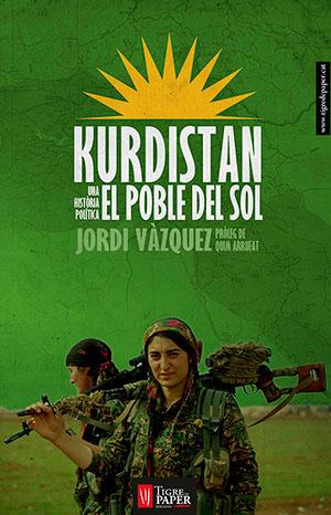 Kurdistan. El poble del Sol. Una història política