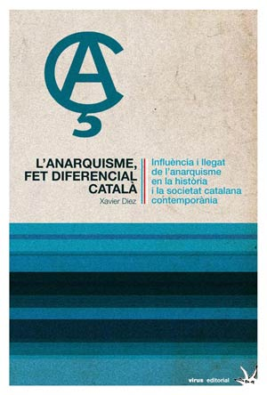 L'anarquisme, fet diferencial català