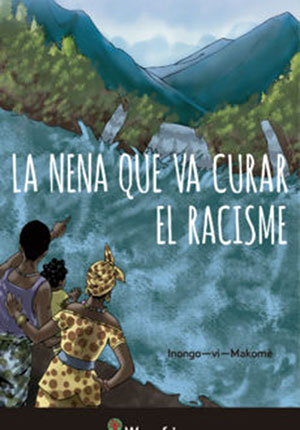 La nena que va curar el racisme