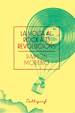 La volta al Rock a 33 revolucions