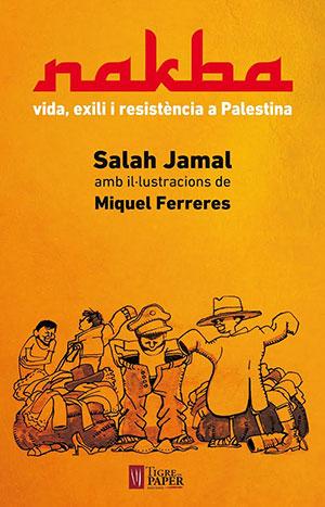 Nakba. 48 relats de vida i resistència a Palestina