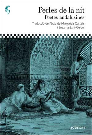Perles de la nit. Poetes andalusines