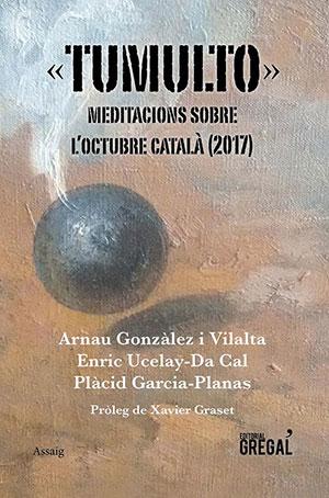 Tumulto. Meditacions sobre l'octubre català (2017)
