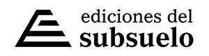 Ediciones del Subsuelo